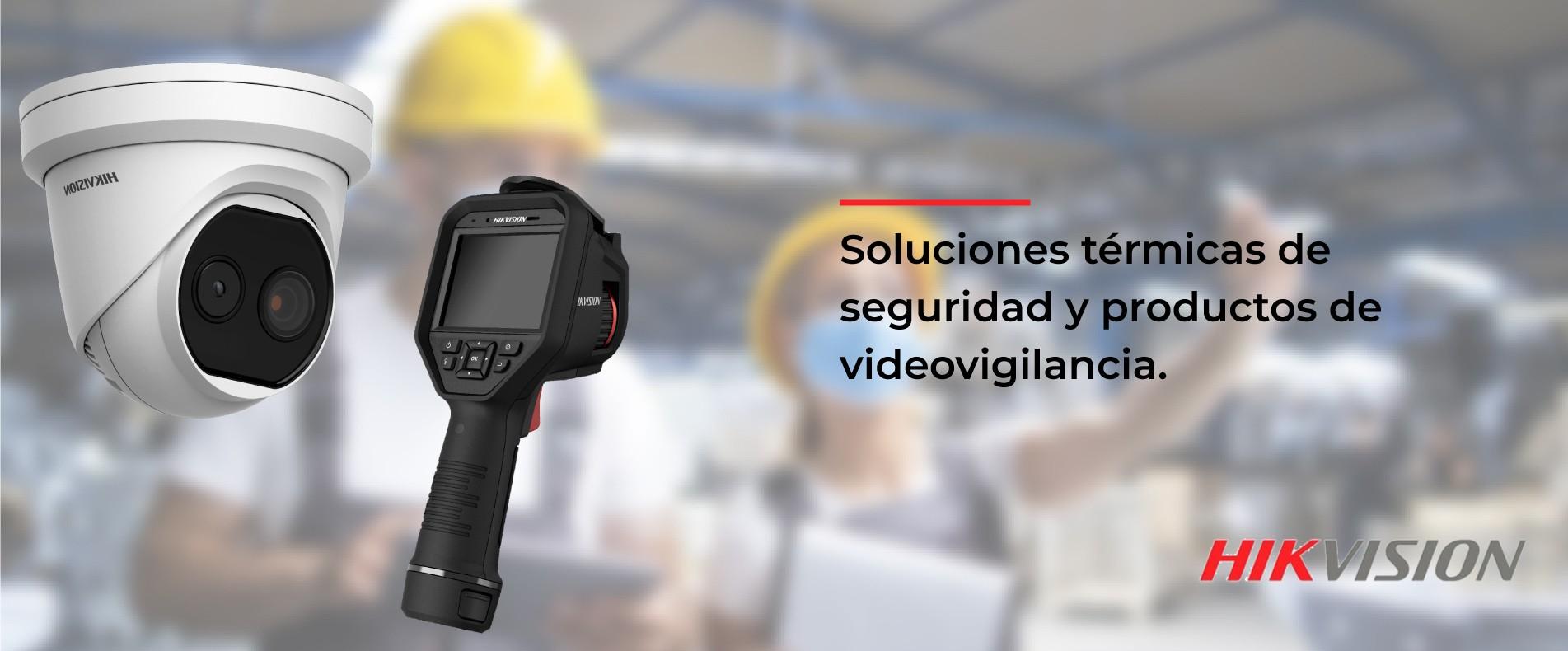 Tecnología térmica y video vigilancia